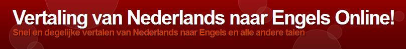 Vertaling van zinnen van Nederlands naar Engels gratis